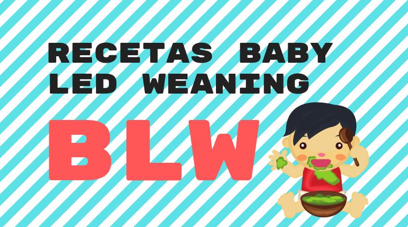 Recetas baby led weaning (BLW)