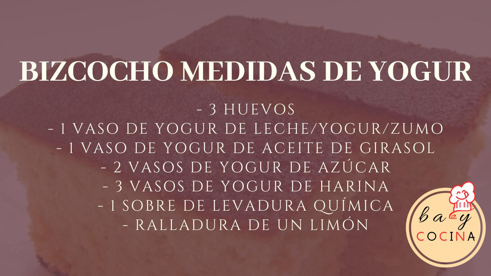 BIZCOCHO MEDIDAS YOGUR